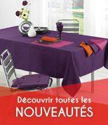 Nouveaut�s linge de table, des nappes, des serviettes pour votre d�coration de table